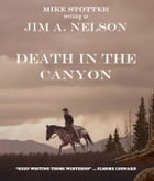 DEATH IN THE CANYON by Mike Stotter