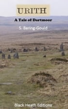 Urith: A Tale of Dartmoor by S. (Sabine) Baring-Gould