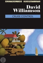 Cruise Control by David Williamson