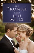 The Promise by Jon Mills