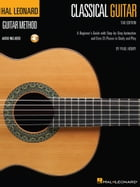 Hal Leonard Classical Guitar Method (Tab Edition): A Beginner's Guide with Step-by-Step Instruction…