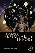 Religion in Personality Theory by Frederick Walborn