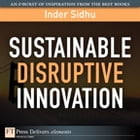 Sustainable Disruptive Innovation by Inder Sidhu