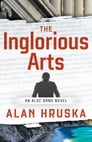 The Inglorious Arts Cover Image