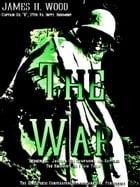 The War by James H. Wood