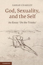 God, Sexuality, and the Self