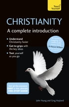 Christianity: A Complete Introduction: Teach Yourself: Teach Yourself by John Young