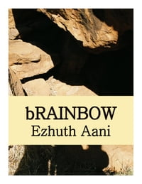 bRAINBOW: A woman's struggle for independence