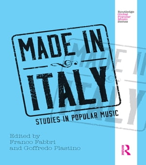 Made in Italy Studies in Popular Music