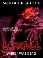 When I Was Dead (Lakefell Story 1)