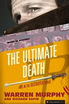 The Ultimate Death: The Destroyer #88 by Warren Murphy