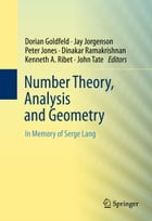 Number Theory, Analysis and Geometry: In Memory of Serge Lang