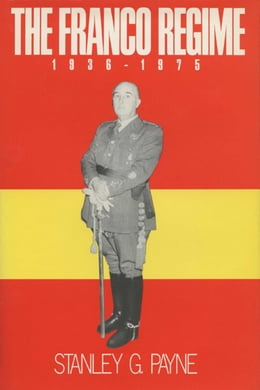 Book The Franco Regime, 1936-1975 by Payne, Stanley G.