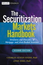 The Securitization Markets Handbook: Structures and Dynamics of Mortgage- and Asset-backed…