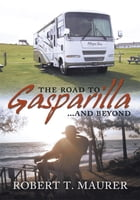 THE ROAD TO GASPARILLA...... and BEYOND: Jump aboard Marty's and Emily's Allegro Bay for a ride…