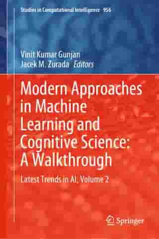 Modern Approaches in Machine Learning and Cognitive Science: A Walkthrough: Latest Trends in AI, Volume 2