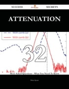 Attenuation 32 Success Secrets - 32 Most Asked Questions On Attenuation - What You Need To Know