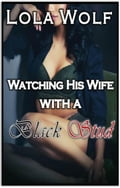Watching His Wife with a Black Stud 627131f2-a2c9-43f1-ae96-3310a8ab28b6