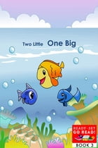 Two Little One Big by Mary Nardo