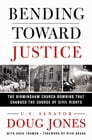 Bending Toward Justice Cover Image