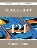 Oculus Rift 121 Success Secrets - 121 Most Asked Questions On Oculus Rift - What You Need To Know b40988ad-9cda-40d8-999d-2c4578a72c8a