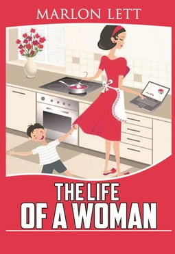 The Life of a Woman