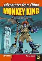 Monkey King Volume 05: Three Trials by Chao Peng