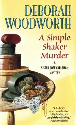 Book A Simple Shaker Murder by Deborah Woodworth