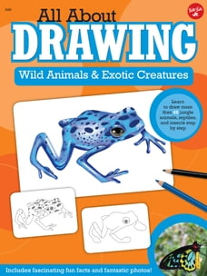 All About Drawing Wild Animals & Exotic Creatures: Learn to draw 40 jungle animals, reptiles, and…
