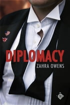 Diplomacy by Zahra Owens