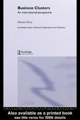 Book Business Clusters: An International Perspective by Perry, Martin