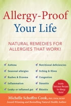 Allergy-Proof Your Life: Natural Remedies for Allergies That Work! by Michelle Schoffro Cook