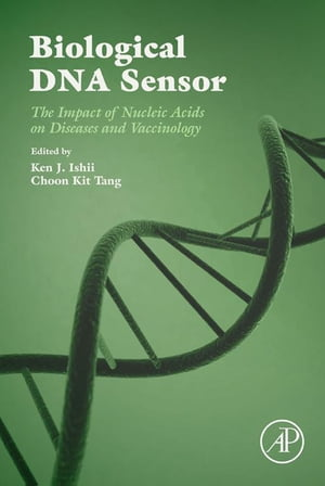 Biological DNA Sensor The Impact of Nucleic Acids on Diseases and Vaccinology