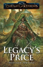 Legacy's Price by Matthew Sprange