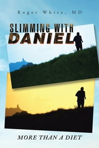 Slimming with Daniel: More than a Diet