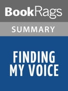 Finding My Voice by Marie G. Lee l Summary & Study Guide by BookRags