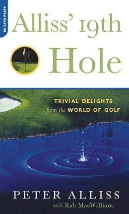 Book Alliss' 19th Hole: Trivial Delights from the World of Golf by Peter Alliss