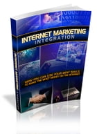 Internet Marketing Integration by Anonymous