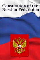 Constitution of the Russian Federation by The Russian Federation