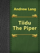 Tiidu The Piper by Andrew Lang