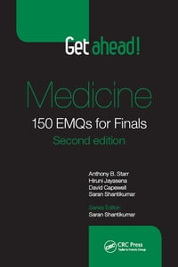 Get ahead! Medicine: 150 EMQs for Finals, Second Edition