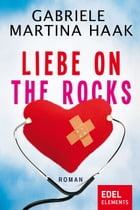 Liebe on the rocks by Gabriele Martina Haak