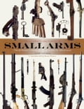 Illustrated Encyclopedia of Small Arms 0d130f80-3224-403d-8646-31282582ddfc