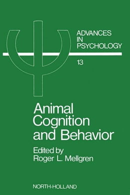 Book Animal Cognition and Behavior by Mellgren, R.L.