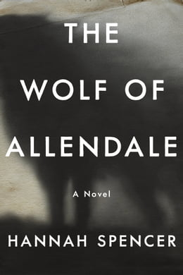 Book The Wolf of Allendale by Hannah Spencer