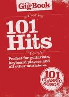 The Gig Book: 101 Hits by Wise Publications