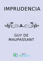 Imprudencia by Guy de Maupassant