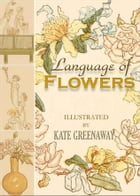 Language of Flowers (Illustrated) by Kate Greenaway