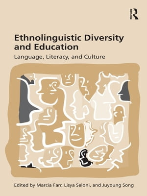 Ethnolinguistic Diversity and Education Language,  Literacy and Culture