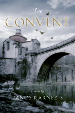Book The Convent by Panos Karnezis
